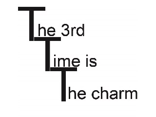 the_3rd_time_is_ the_charm